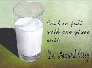 एक गिलास दूध – डॉ होवार्ड केली की मानवता और अच्छाई पर शिक्षाप्रद कहानी